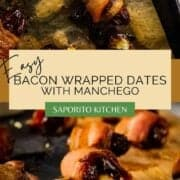 dates stuffed with cheese and wrapped in bacon