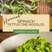 fresh homemade spinach fettuccine noodles