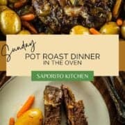 sliced pot roast on a plate with potatoes and carrots