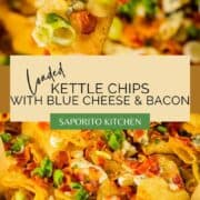 potato chips layered with blue cheese, bacon, scallions and hot sauce