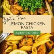 gluten free penne tossed with lemon chicken chunks and fresh parsley in a pot and in a bowl